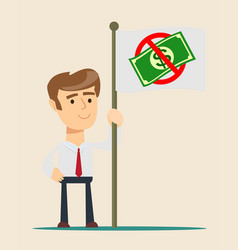 businessman holding in hand flag with ban of money vector image