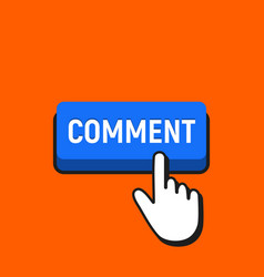 Hand mouse cursor clicks the comment button vector