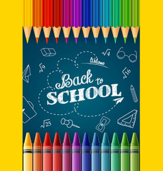 Welcome back to school with colored pencilscrayon vector