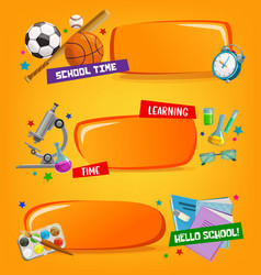 school banners educational cartoon frames vector image