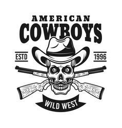 Cowboy skull in hat and two rifles emblem vector