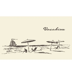 Drawn vacation poster seaside view beach sketch vector image