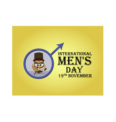 Greeting card for international men s day with vector