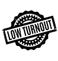 Low turnout rubber stamp vector