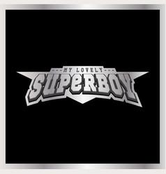 super hero boy power full typography t-shirt vector image