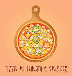 The real pizza ai funghi e salsicce on wooden vector