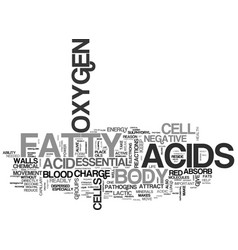What do essential fatty acids do in your body vector