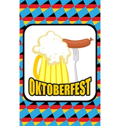 Oktoberfest Mug of beer and Sausage on a vector image vector image