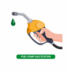 hand holding fuel nozzle petrol pump with oil dro vector image