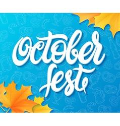 Hand lettering oktoberfest label on doodle vector