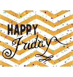 Handwritten inscription Happy Friday vector image