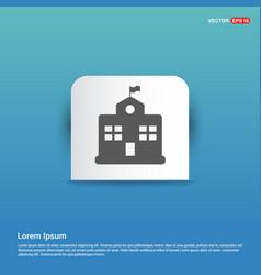 School building icon - blue sticker button vector