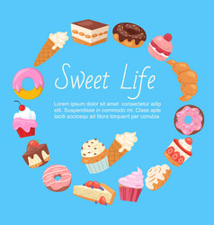 sweet life with cakes desserts sweets and bakery vector image