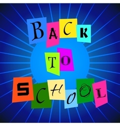 Back To School from Color Paper over Blue vector image vector image