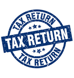Tax return blue round grunge stamp vector