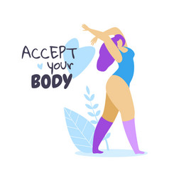 Accept your body happy female character dancing vector