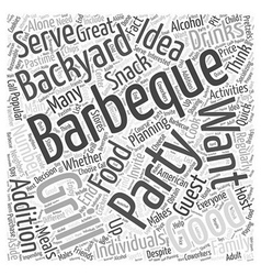 Planning a Backyard Barbeque Party Word Cloud vector image