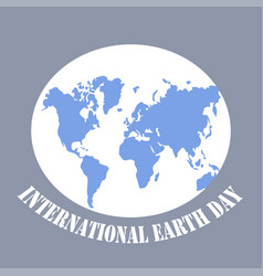 Poster for international earth day elegant vector