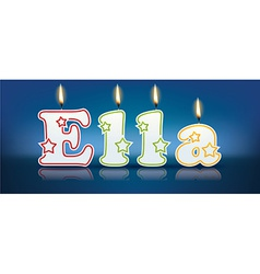 ELLA written with burning candles vector image