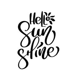 hello sunshine summer handwritten vector image