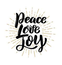 Peace love joy hand drawn motivation lettering vector