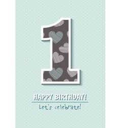 Vintage Birthday card For first birthday Number vector image vector image