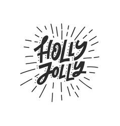Holly jolly handdrawn lettering vector