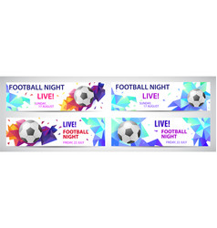 set of sport football banners live matches vector image