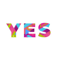 Yes concept retro colorful word art vector