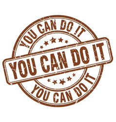 You can do it brown grunge round vintage rubber vector