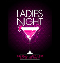 Party ladys night flyer design with cocktail glass vector