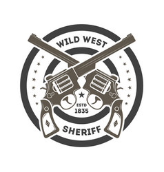 Wild west sheriff vintage isolated label vector