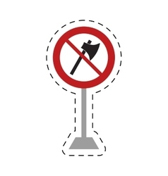 Traffic prohibited axe wooden tool weapon pole vector
