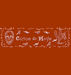 cinco de mayo holiday horizontal poster hand drawn vector image