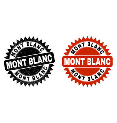 Mont blanc black rosette seal with grunge surface vector
