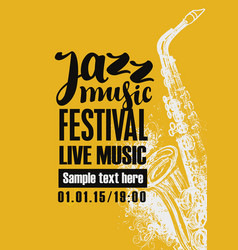 poster for jazz festival with a saxophone vector image vector image