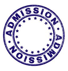 Grunge textured admission round stamp seal vector
