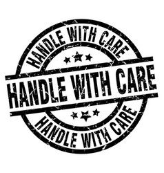 Handle with care round grunge black stamp vector