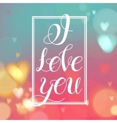 i love youlettering design vector image