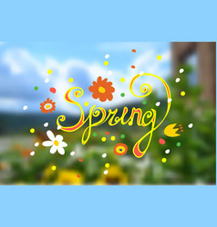 Inscription spring with different flowers on a vector