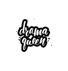 Lettering drama queen vector