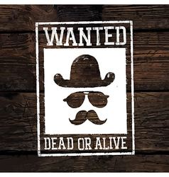 wanted poster on wooden wall vector image