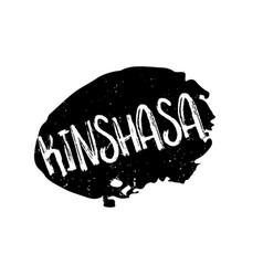 kinshasa rubber stamp vector image vector image