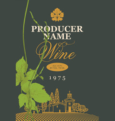 Wine label with landscape and green grapevine vector