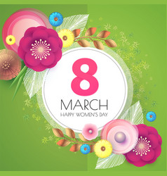 8 march women s day paper cut flower background vector image