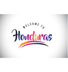 Honduras welcome to message in purple vibrant vector