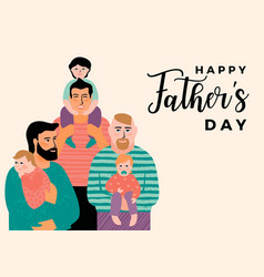 Happy fathers day with men vector