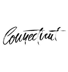connecticut modern dry brush lettering retro vector image