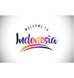 Indonesia welcome to message in purple vibrant vector