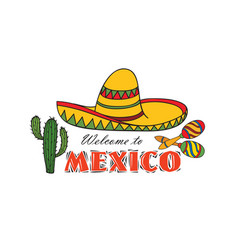 mexican icon welcome to mexico sign travel sign vector image